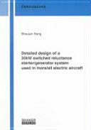 Detailed Design of a 30kW Switched Reluctance Starter Generator System Used in More All Electric Aircraft Book