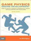 Game Physics Engine Development: How to Build a Robust ...