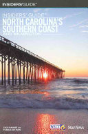 Insiders Guide North Carolina S Southern Coast And Wilmington Book PDF