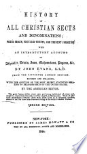 History of all Christian sects and denominations : their origin, pecular tenets, and present condition, with an introductory account of ateists, deists, Jews, Mahometans, pagans, etc., Sketch of the denominations of the Christian world