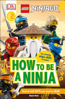 DK Readers Level 2  Lego Ninjago How to Be a Ninja
