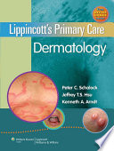Lippincott s Primary Care Dermatology
