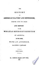 The History of American Slavery and Methodism, from 1780 to 1849