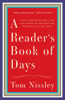 A Reader s Book of Days  True Tales from the Lives and Works of Writers for Every Day of the Year