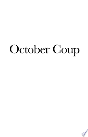 Free Download October Coup PDF - Writers Club