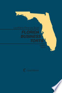 LexisNexis Practice Guide: Florida Business Torts