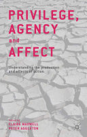 Privilege, Agency and Affect Book