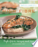 Eat Well Live Well High Fibre