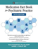 Medication Fact Book for Psychiatric Practice  Fifth Edition
