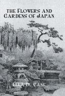Flowers & Gardens Of Japan [Pdf/ePub] eBook