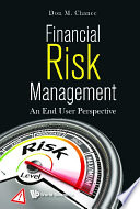 Financial Risk Management: An End User Perspective