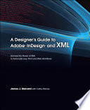 A Designer S Guide To Adobe Indesign And Xml