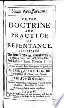 Unum Necessarium Or The Doctrine And Practice Of Repentance