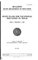 State Plans for Vocational Education in Texas July 1  1932 July 1  1937