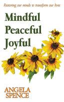 Mindful Peaceful Joyful
