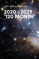 Ten Year Planner 2020   2029 120 Month