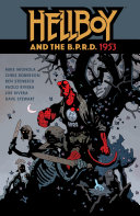 Hellboy and the B. P. R. D.