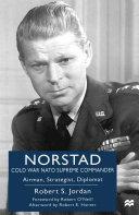 Norstad: Cold-War NATO Supreme Commander [Pdf/ePub] eBook