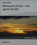 Memory of a Dream   Love against all odds