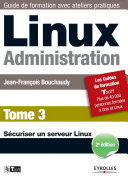 Linux Administration - Tome 3 ebook