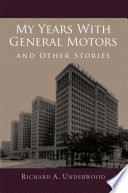 My Years With General Motors and Other Stories