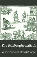 Pdf The Roxburghe Ballads