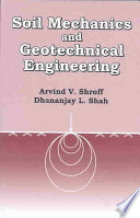 Soil Mechanics and Geotechnical Engineering