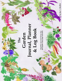 The Garden Journal Planner And Log Book