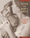 After the Baby's Birth: A Complete Guide for Postpartum Women