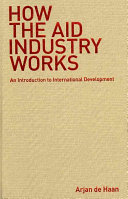 How the Aid Industry Works Book