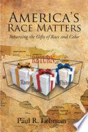 America S Race Matters Book