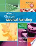 """Delmar's Clinical Medical Assisting"" by Wilburta Q. Lindh, Marilyn Pooler, Carol D. Tamparo, Barbara M. Dahl"