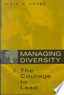 Managing Diversity The Courage To Lead
