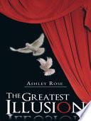 The Greatest Illusion
