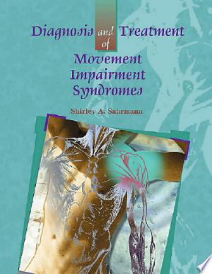 Download Diagnosis and Treatment of Movement Impairment Syndromes- E-Book Free Books - Dlebooks.net