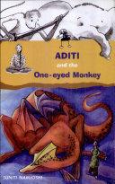 Aditi and the One Eyed Monkey
