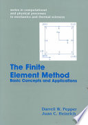 Finite Element Methods: Basic Concepts And Applications