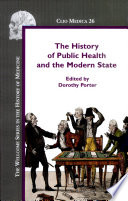 The History of Public Health and the Modern State Book