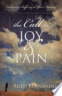 The Call to Joy & Pain