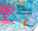 Yitzi and the Giant Menorah