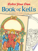 Color Your Own Book of Kells Book