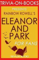 Eleanor & Park: A Novel by Rainbow Rowell (Trivia-on-Books):
