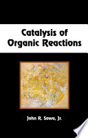 Catalysis Of Organic Reactions Book PDF