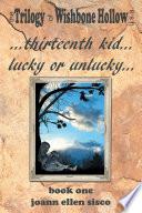 Thirteenth Kid   Lucky or Unlucky Book