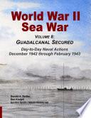 World War II Sea War  Vol 8  Guadalcanal Secured
