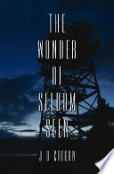 The Wonder of Seldom Seen