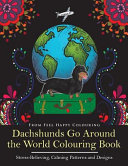 Dachshunds Go Around the World Colouring Book