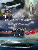 The Circle of Wounded Souls  Book Three