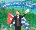 Martí's Song for Freedom