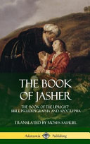The Book of Jasher  The  book of the Upright    Bible Pseudepigrapha and Apocrypha  Hardcover